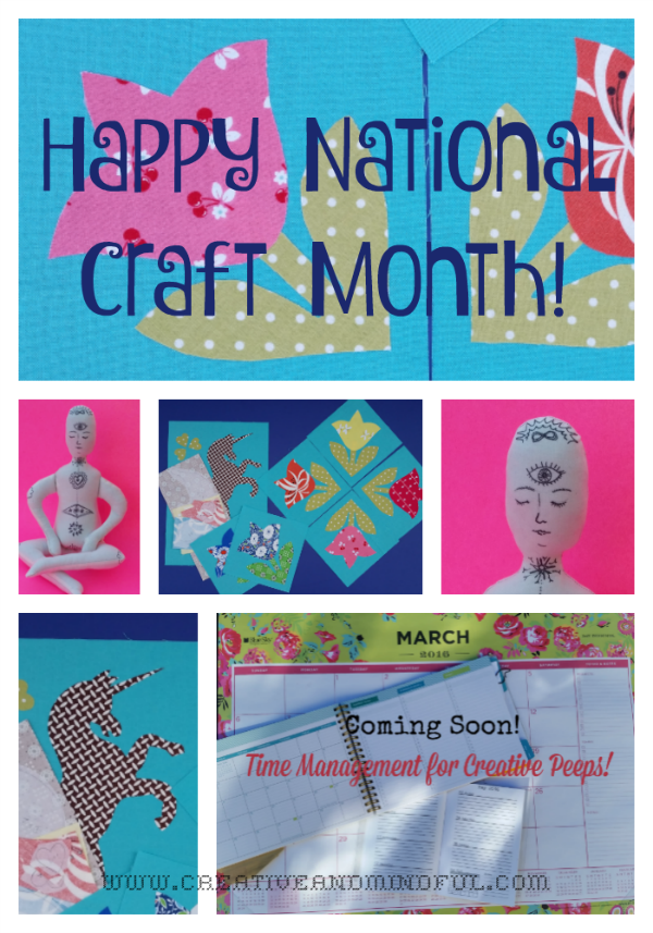 Happy National Craft Month - www.creativeandmindful.com