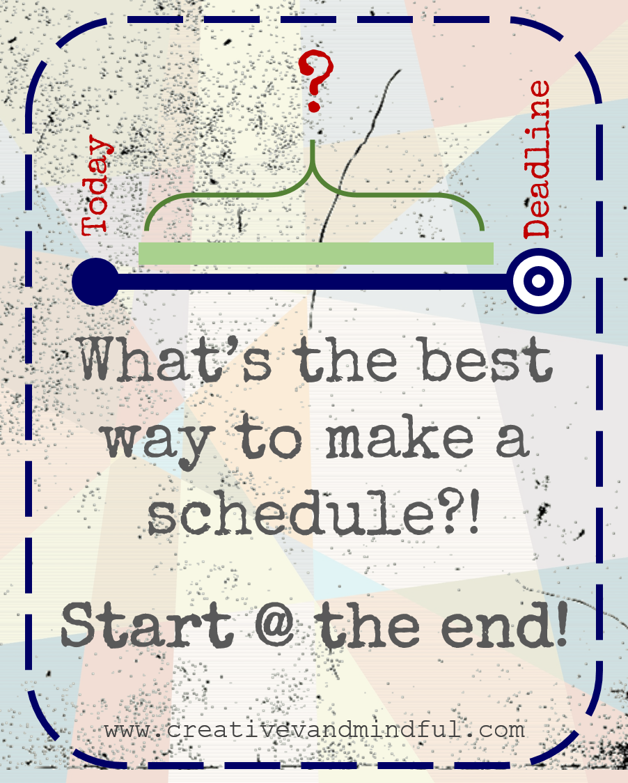 What's the best way to make a schedule?