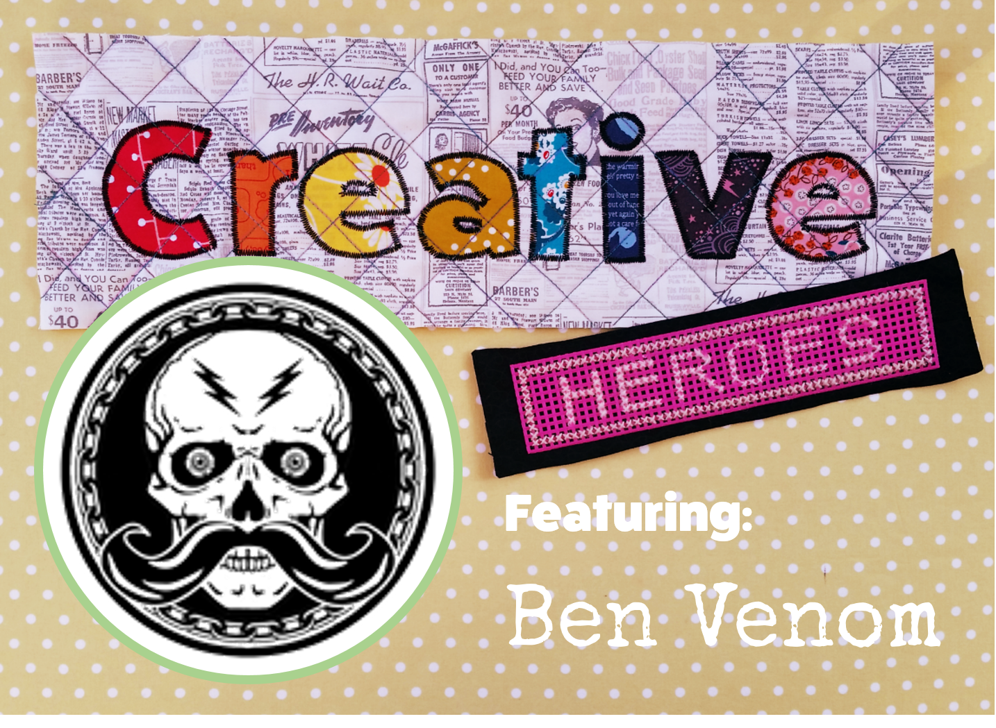 Creative Hero: Ben Venom | interview at www.creativeandmindful.com
