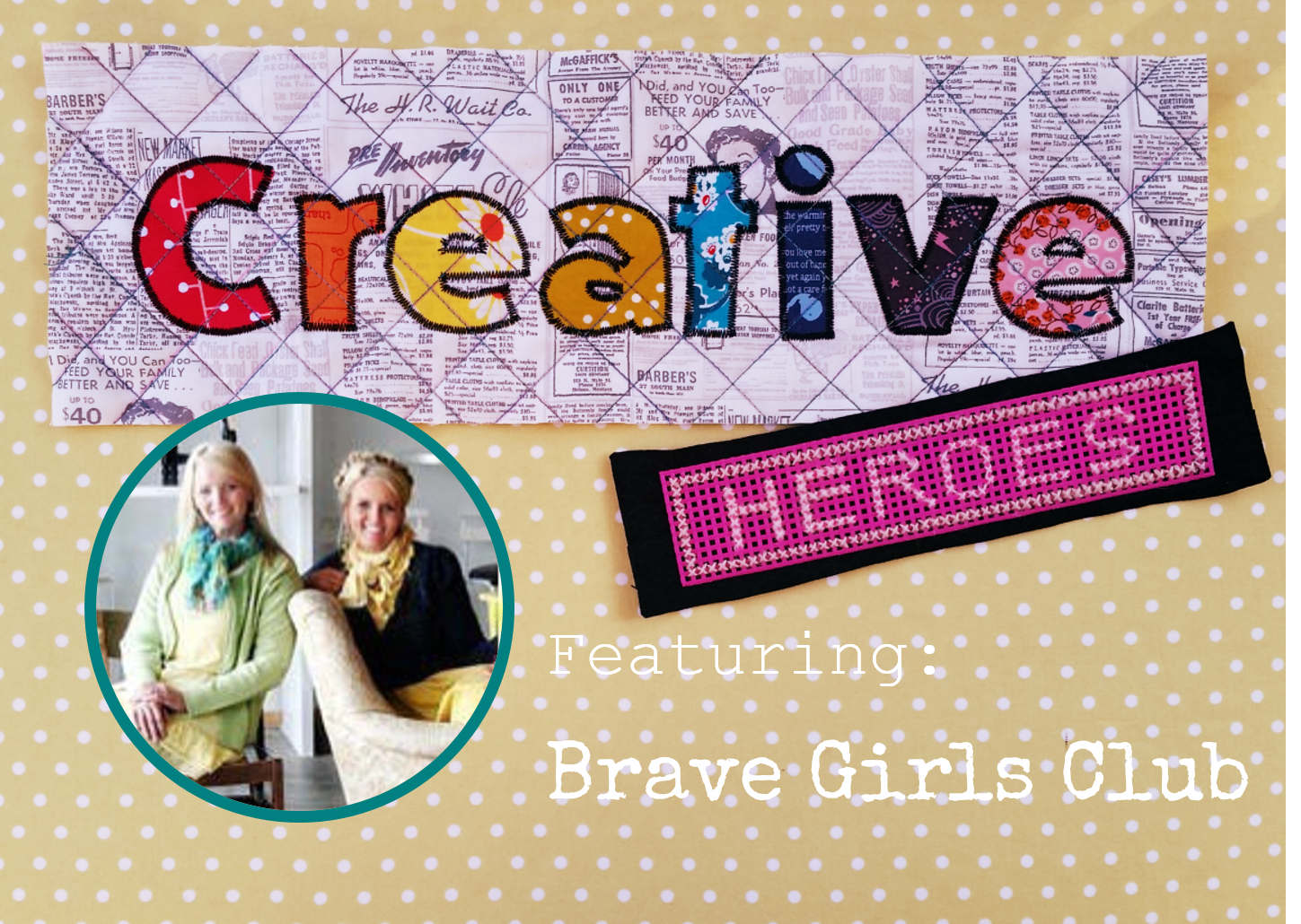 Creative Heroes: Brave Girls | www.creativeandmindful.com